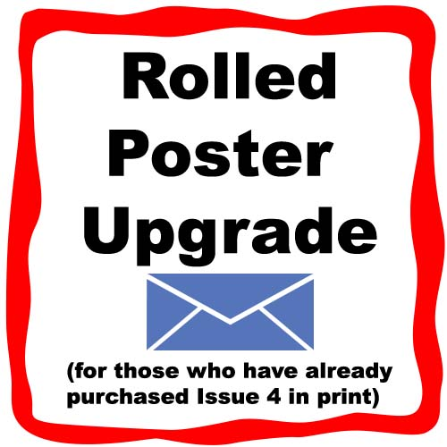 Issue 4 Poster Upgrade (rolled, not folded) non-UK